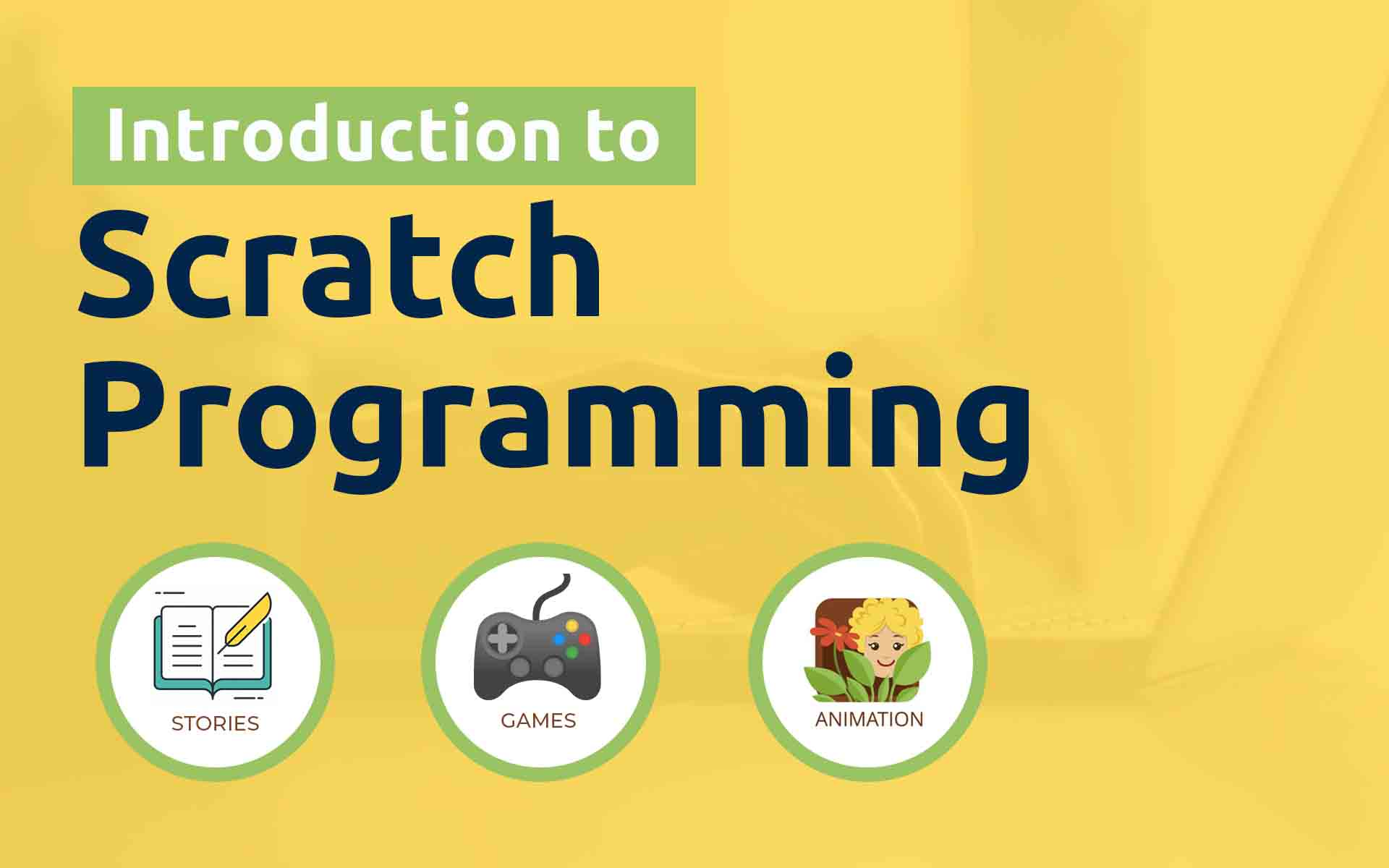 Scratch Programming | 7 - 15 yrs (Interactive Animations + Games)